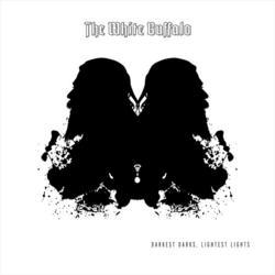 Darkest Darks, Lightest Lights - The White Buffalo