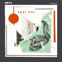 Strange Peace - Metz