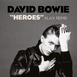 Heroes (Klax Remix) - David Bowie