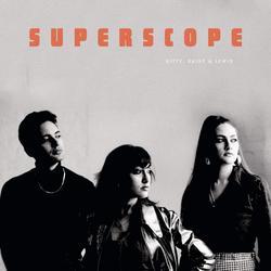 Superscope - Kitty - Daisy & Lewis