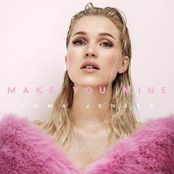 Make You Mine (Single) - Emma Jensen