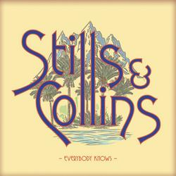 Everybody Knows - Stephen Stills - Judy Collins