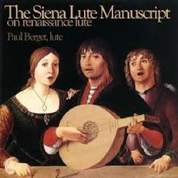 The Siena Manuscript On Renaissance Lute - Paul Berget