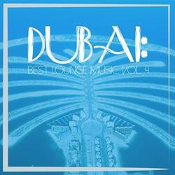 Dubai - Best Lounge Music, Vol. 4 (No. 2) - Various Artists