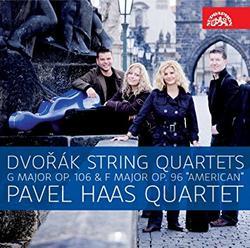 Dvorak - String Quartets Op. 106 & Op. 96 - Pavel Haas Quartet