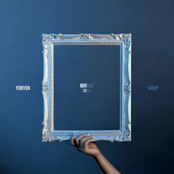 Mirror (Single) - YonYon - SIRUP