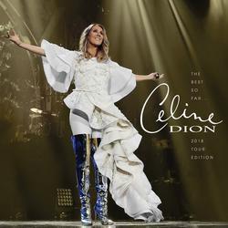 The Best So Far...2018 Tour Edition - Celine Dion