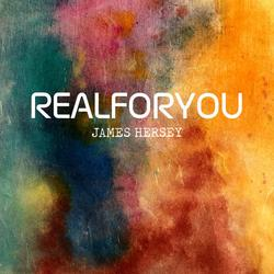 Real For You (Single) - James Hersey
