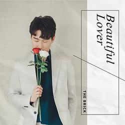 Beautiful Lover (Single) - The Brick