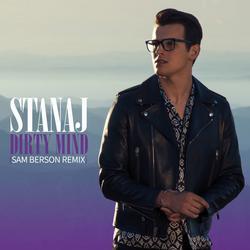 Dirty Mind (Sam Berson Remix) - Stanaj