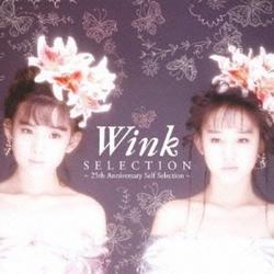 Selection - 25th Anniversary Self Selection - CD1 - Wink