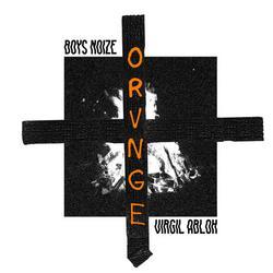 Orvnge (Single) - Boys Noize