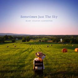 Sometimes Just The Sky - Mary Chapin Carpenter