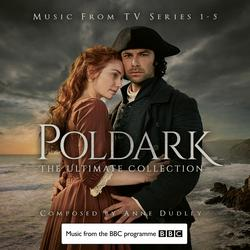 Poldark - The Ultimate Collection (Music from TV Series 1-5) - Anne Dudley