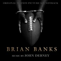 Brian Banks (Original Motion Picture Soundtrack) - John Debney