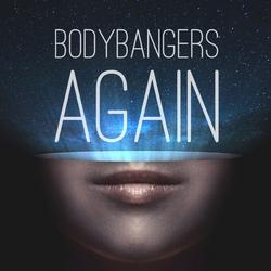 Again - Bodybangers