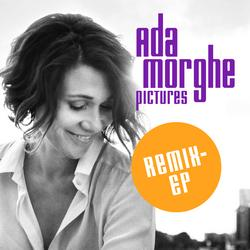 Pictures Remix EP - Ada Morghe