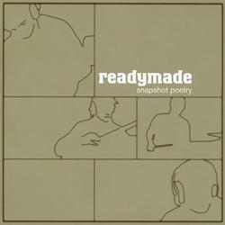 Snapshot Poetry - Readymade